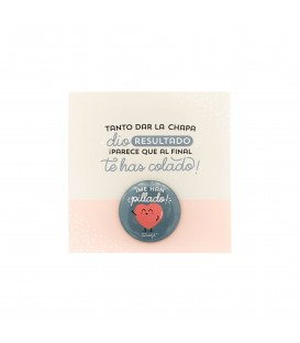 Chapa Mr. Wonderful Tanto dar la chapa...